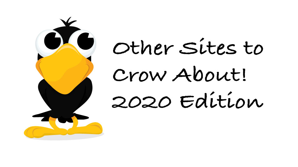 Featured image for Other Sites to Crow About – My 5 Favorite Sites from 2020