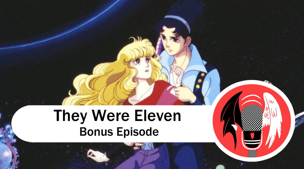 Featured image for Bonus Episode 1: They Were Eleven