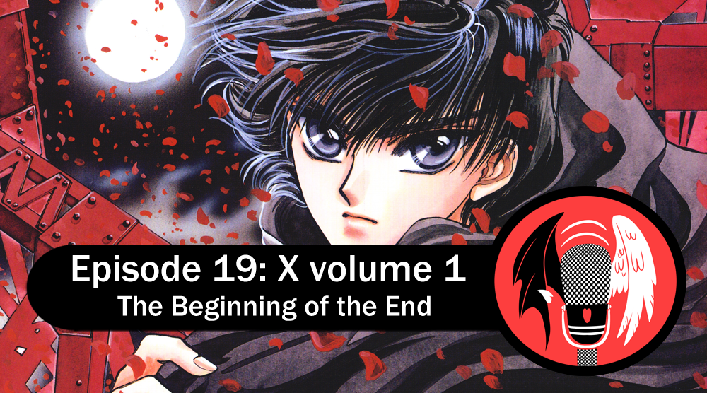 Featured image for Episode 19: X vol. 1 – The Beginnning of the End