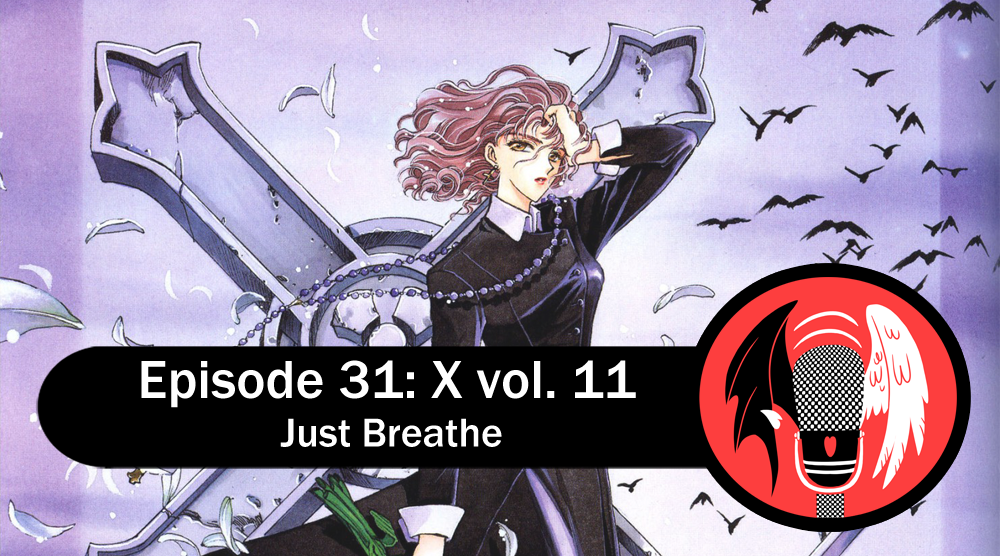 Featured image for Episode 31: X vol. 11 – Just Breathe