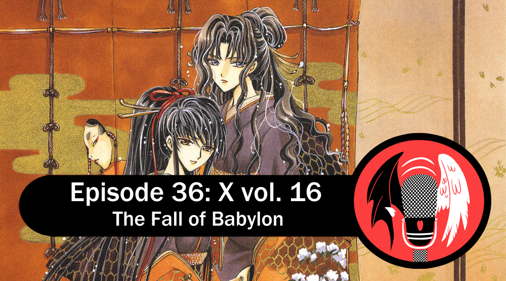 Featured image for Episode 36: X vol. 16 – The Fall of Babylon
