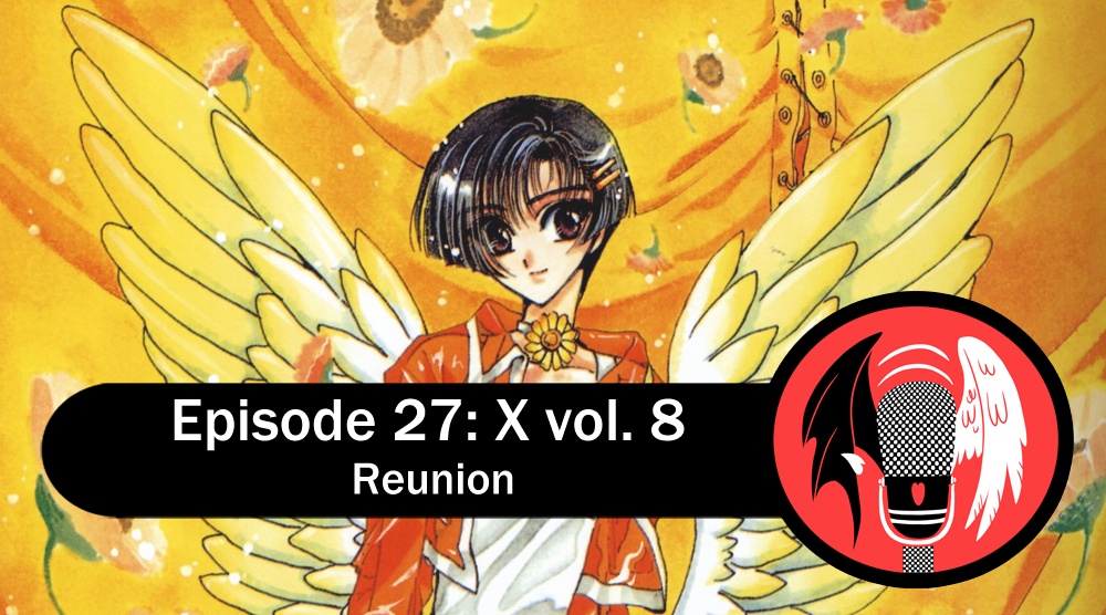 Featured image for Episode 27: X vol. 8 – Reunion