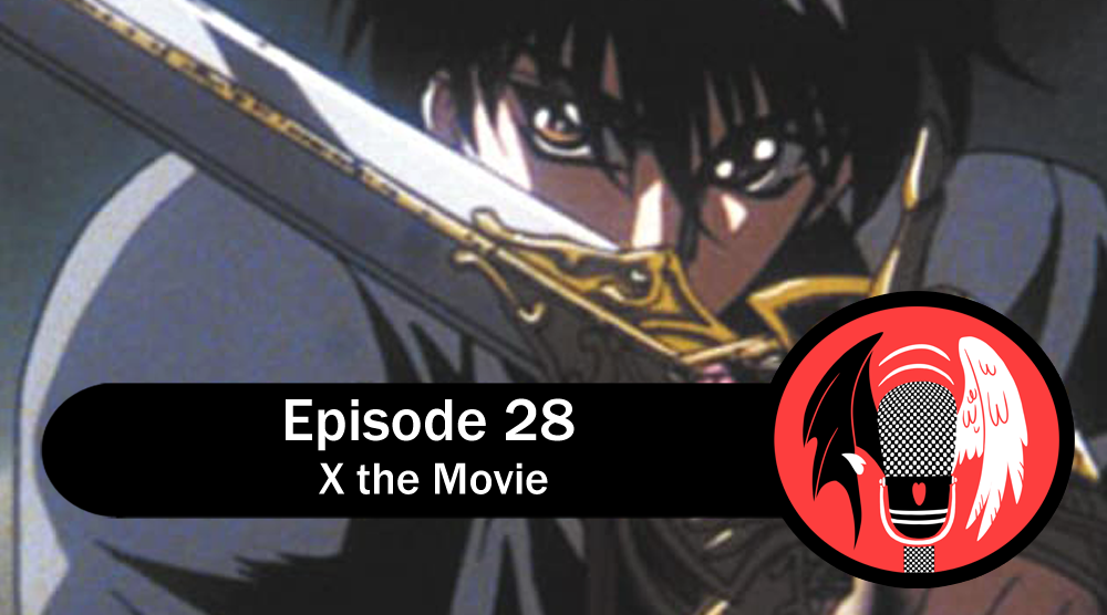 Featured image for Episode 28: X – The Movie (w/ guest Alan)