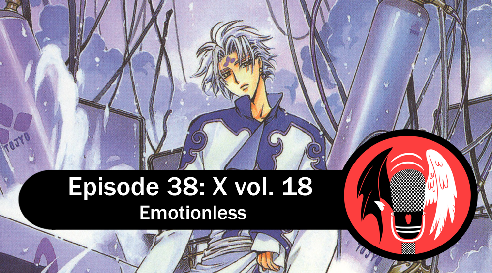 Featured image for Episode 38: X vol. 18 – Emotionless