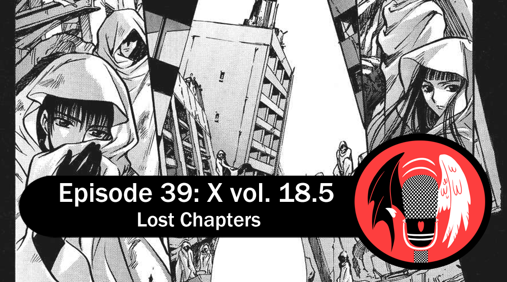 Featured image for Episode 39: X vol. 18.5 – Lost Chapters
