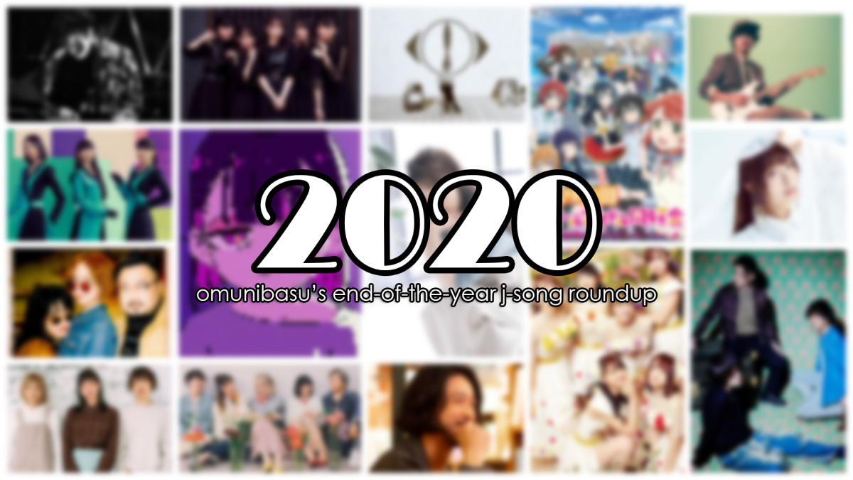Featured image for Infrequent J-Song Roundup #17 – Favorites of 2020