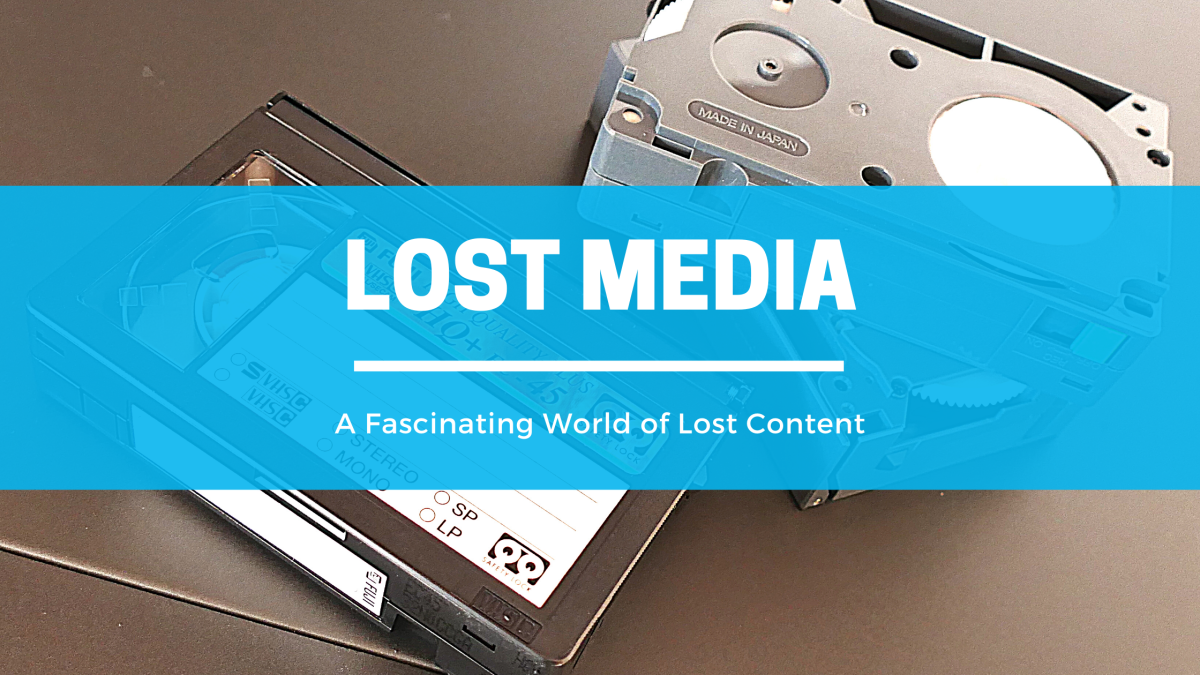 Featured image for The Fascinating World of Lost Media