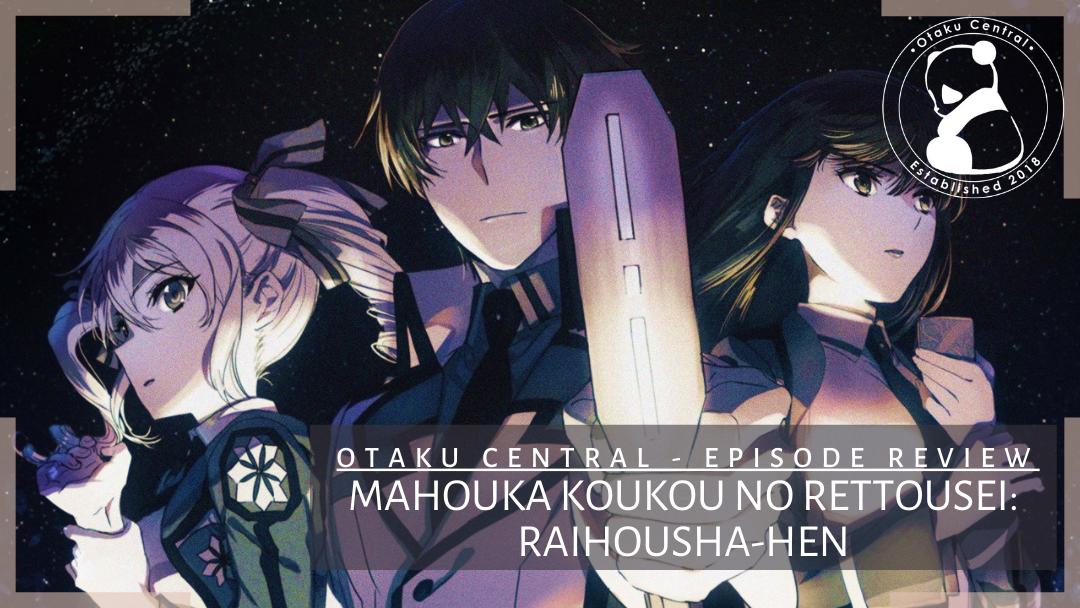 Featured image for Mahouka Koukou no Rettousei: Raihousha-hen | Episode 12 and 13