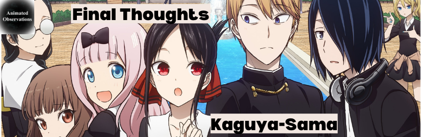 Featured image for Final Thoughts on Kaguya-Sama: Love is War Season Two