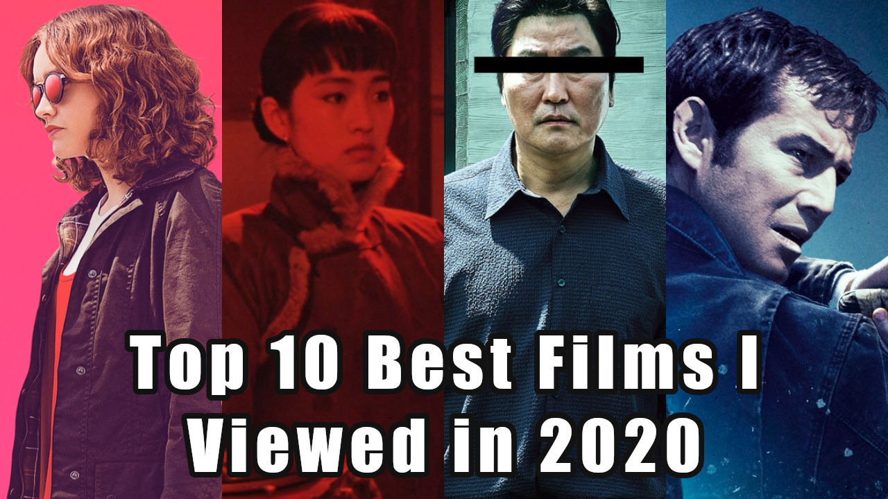 Featured image for Top 10 Films I Viewed in 2020