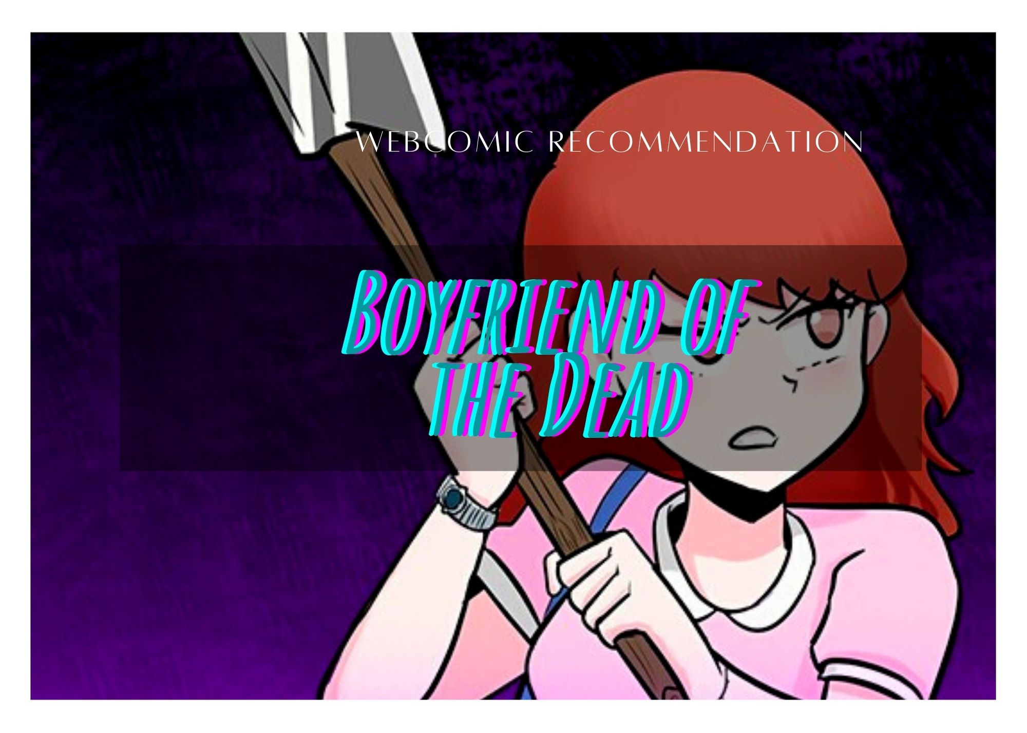 Featured image for Boyfriend of the Dead – Webtoon Recommendation