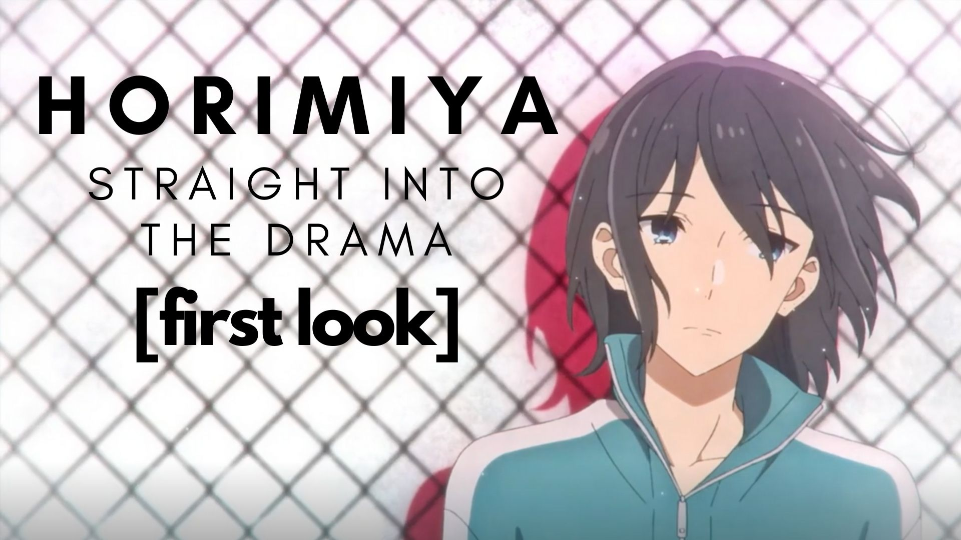 Featured image for Horimiya – 01 [First Look]