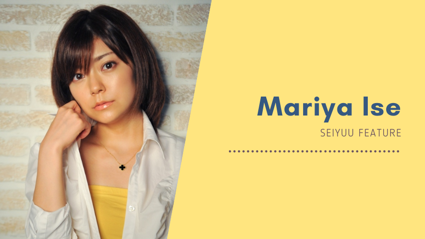 Featured image for Seiyuu Feature: Mariya Ise
