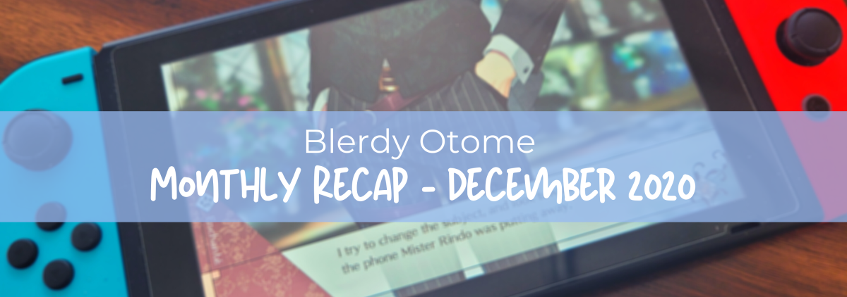Featured image for Blerdy Otome Monthly Recap – December 2020