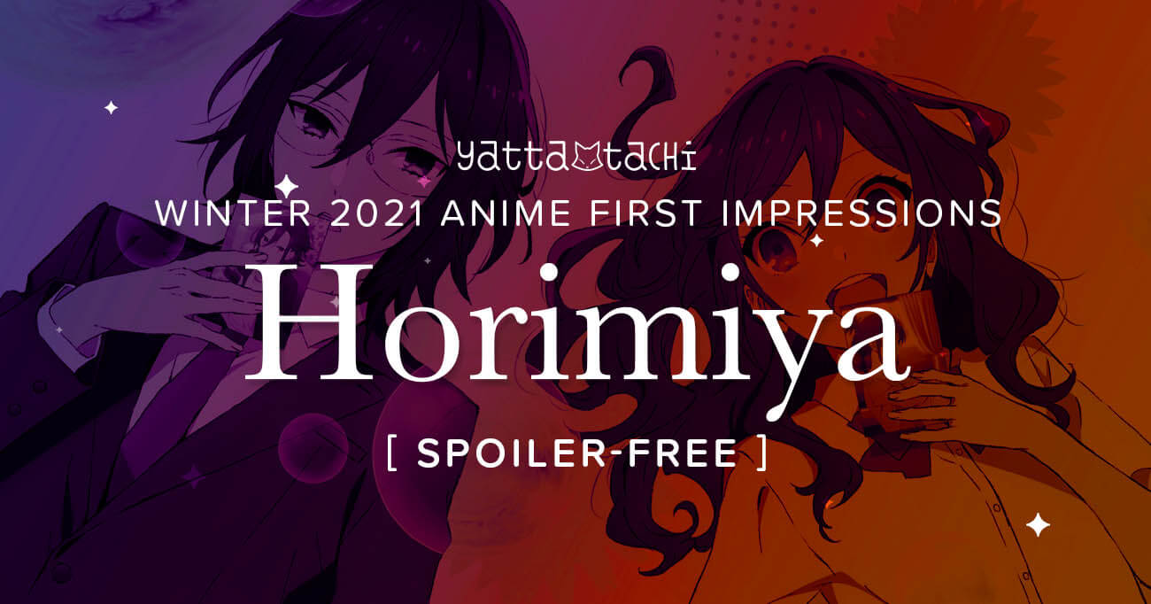 Featured image for Horimiya – Winter 2021 Anime First Impressions (Spoiler‑Free)