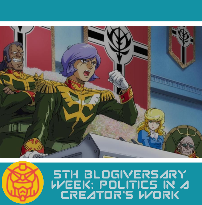 Featured image for 5th Blogiversary Week: Politics in a Creator's Works