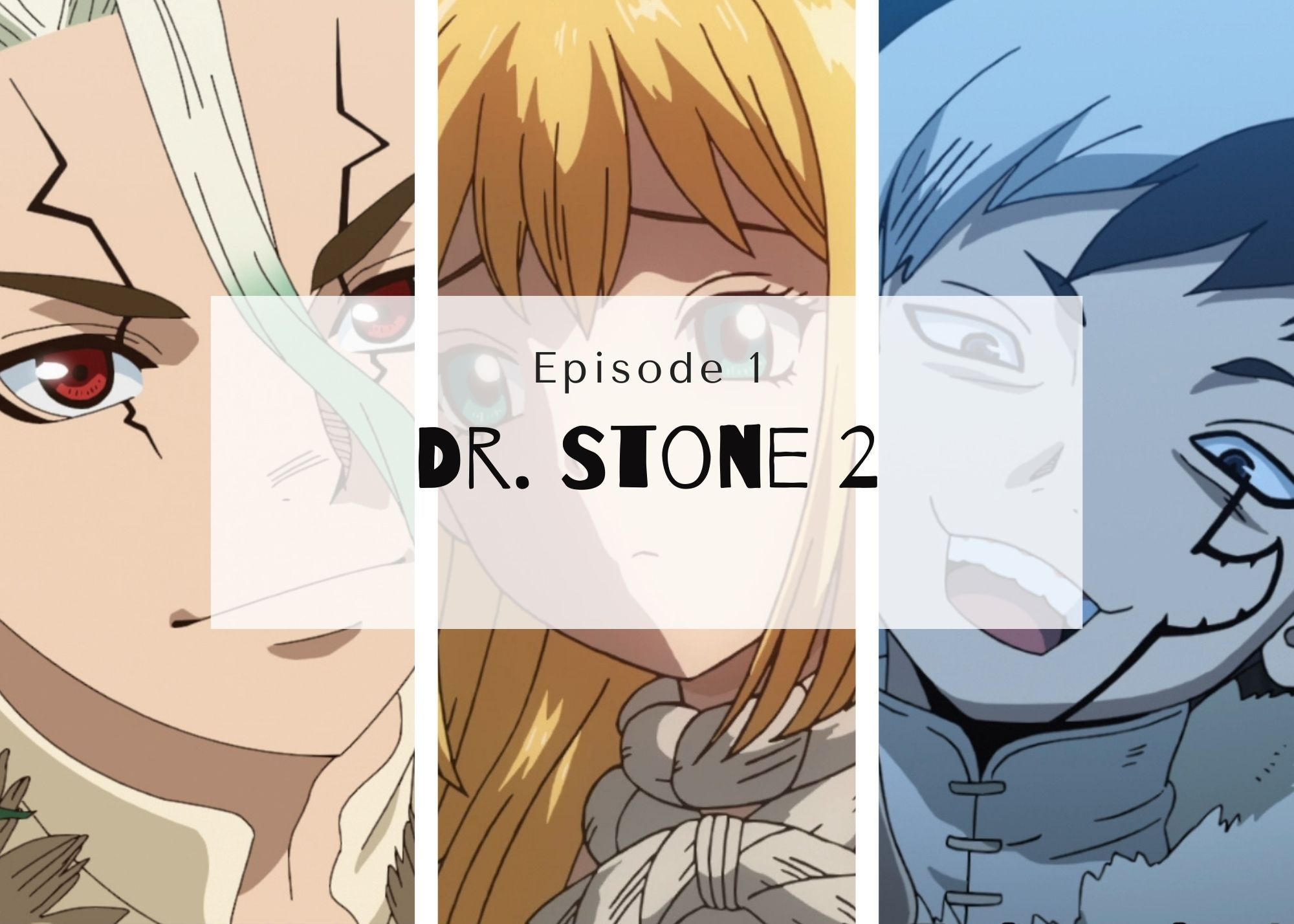 Featured image for Dr. Stone 2 Episode 1 –  Stating With A Bang