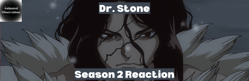 Featured image for Dr. Stone Season Two Episode One Reaction