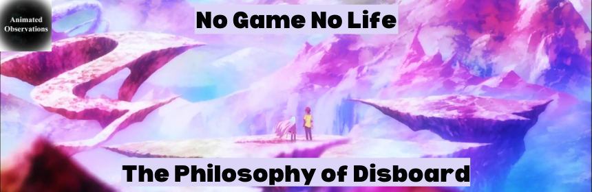 Featured image for No Game No Life and The Philosophy of Disboard