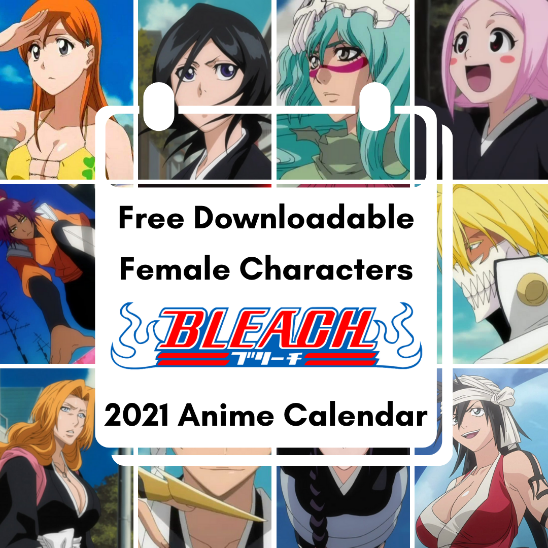 Featured image for Female Bleach Characters Free Downloadable Anime Calendar 2021