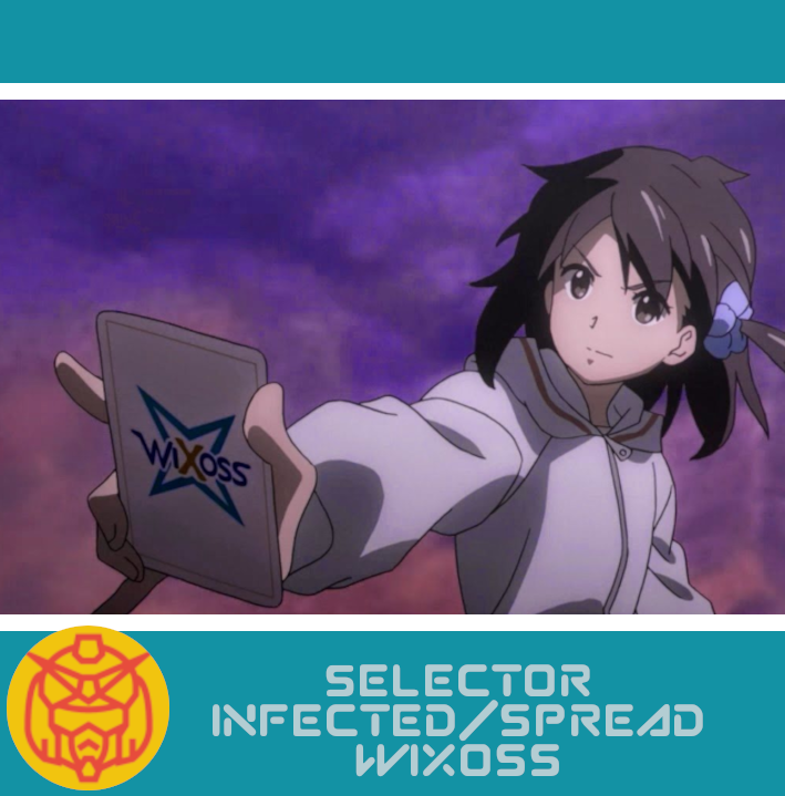 Featured image for Selector Infected/Spread Wixoss: A Life of Cards