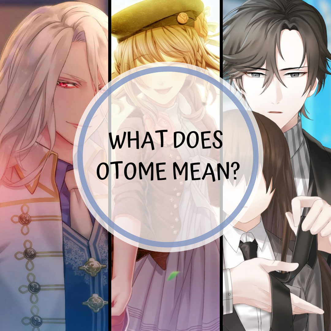 Featured image for What does Otome mean?