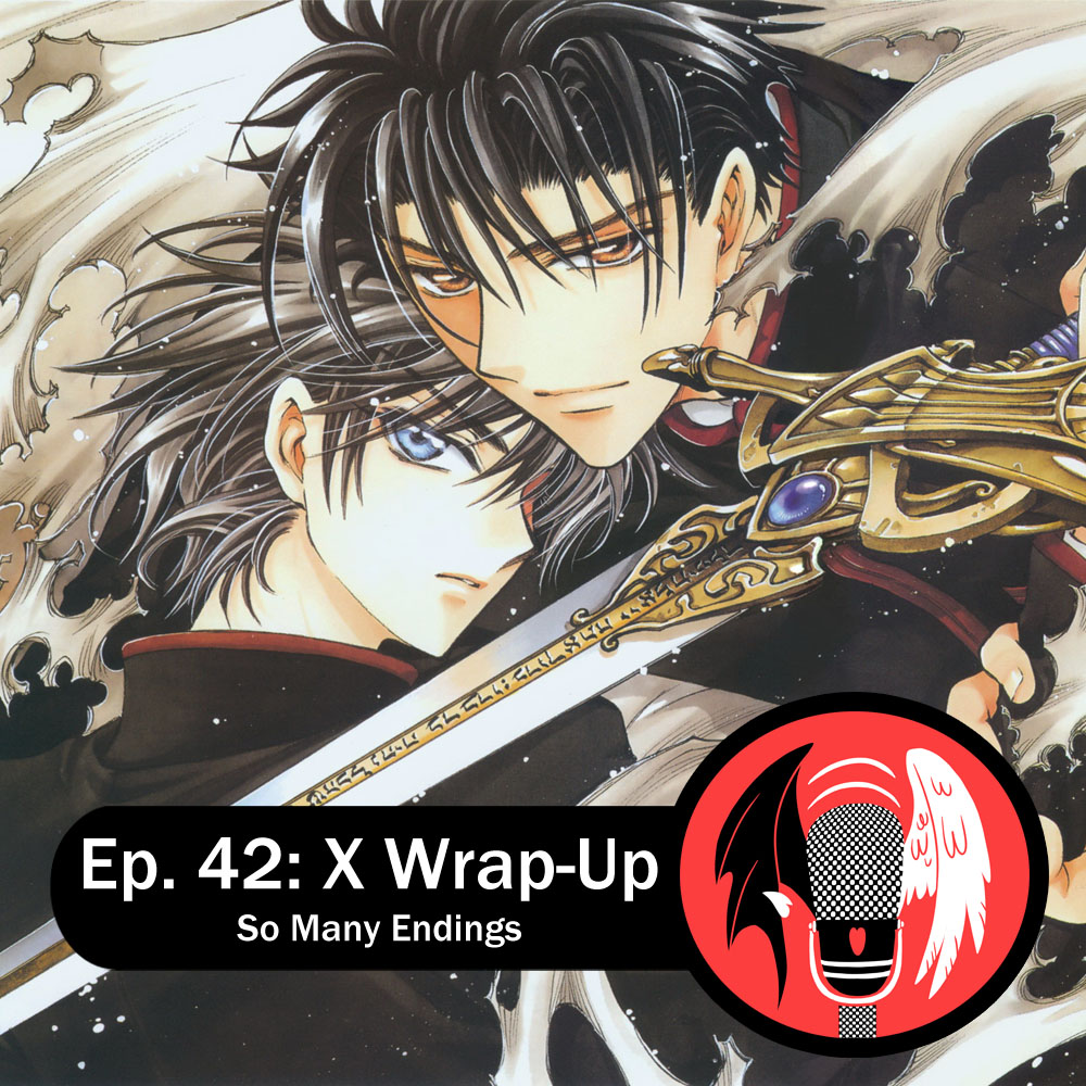 Featured image for Episode 42: X Wrap-Up — So Many Endings