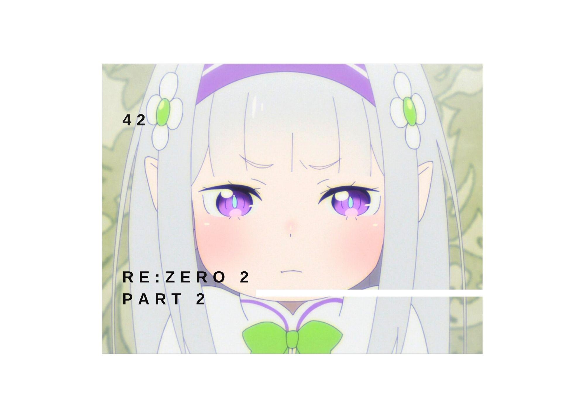 Featured image for Re:Zero 2 pt 2 episode 42 –  Audaces fortuna iuvat