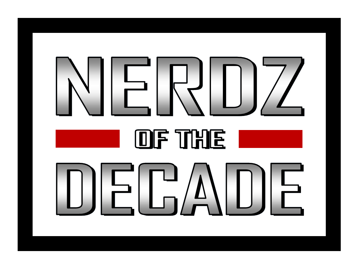 Featured image for Nerdz of the Decade: Whatz This All About?