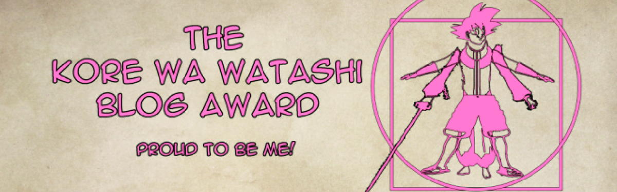 Featured image for The Kore Wa Watashi Blog Award! (1-31-21)