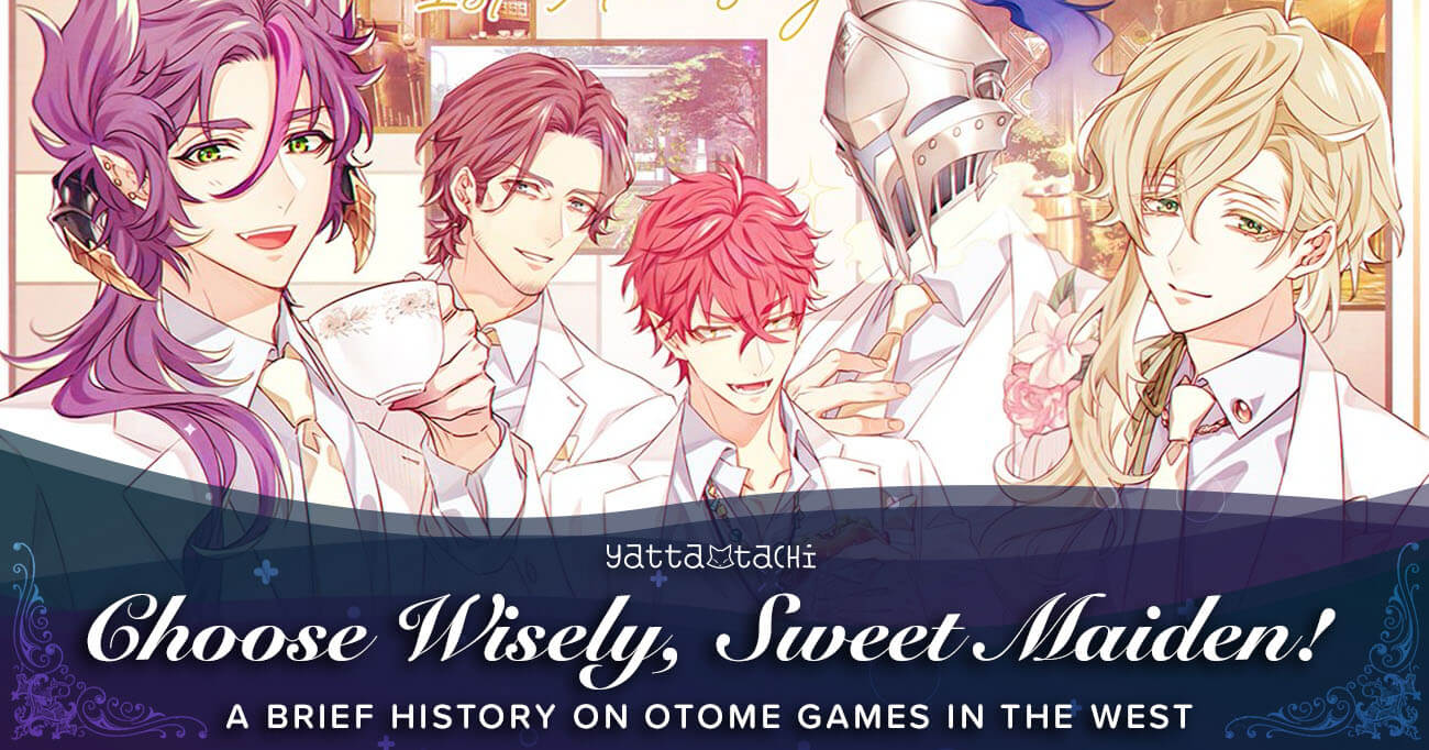 Featured image for Choose Wisely, Sweet Maiden! A Brief History on Otome Games in the West