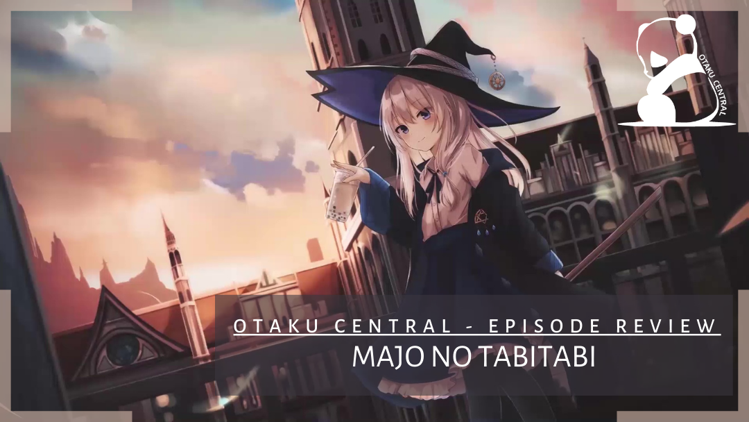 Featured image for Majo no Tabitabi | Episode 9 and 10 Review