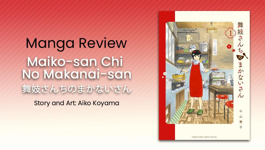 Featured image for Manga Mondays: Maiko-san Chi No Makanai-san