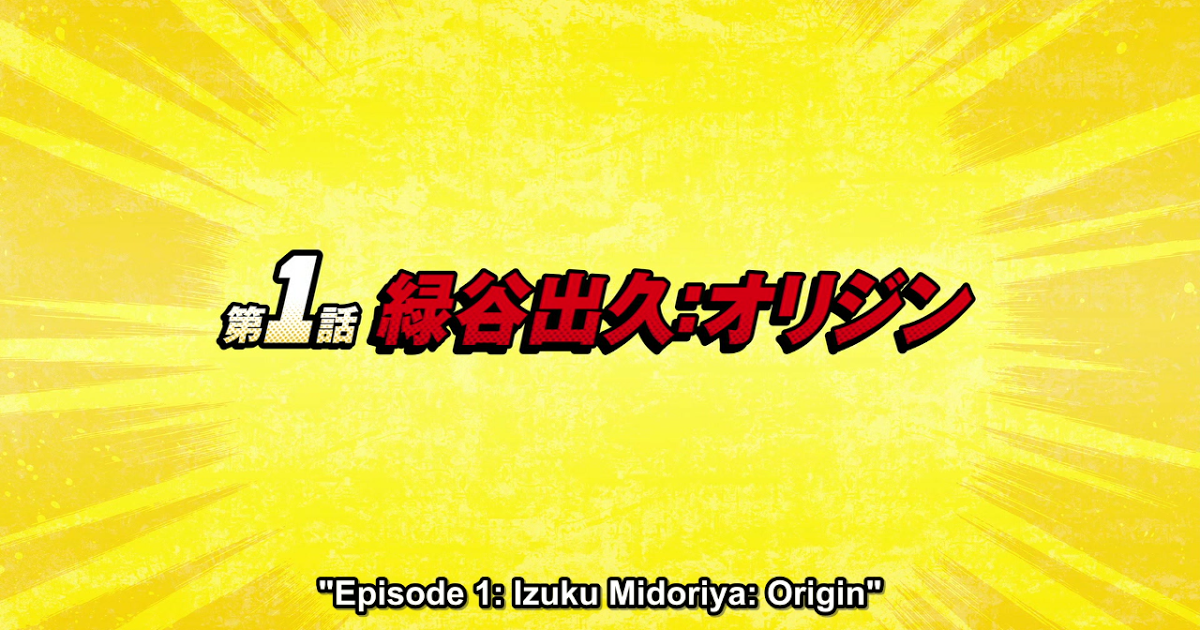 Featured image for My Hero Academia Season 1, Episode 1: Izuku Midoriya: Origin Review