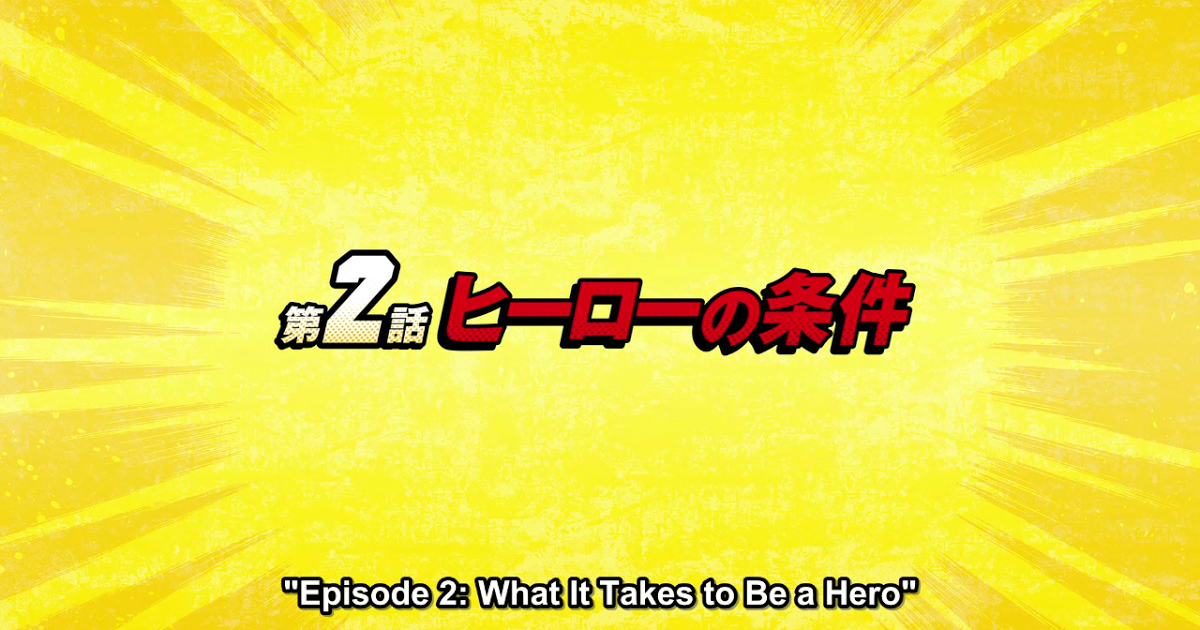 Featured image for My Hero Academia Season 1, Episode 2: What It Takes to Be a Hero Review