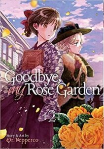 Featured image for Goodbye, My Rose Garden, Volume 2
