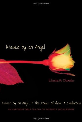 Featured image for Book: Kissed by an Angel by Elizabeth Chandler (Kissed by an Angel #1 - 3)