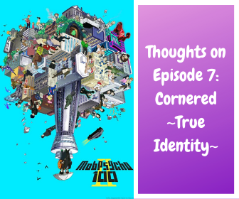 Featured image for Mob Psycho 100 Season 2, Episode 7: Cornered ~True Identity~