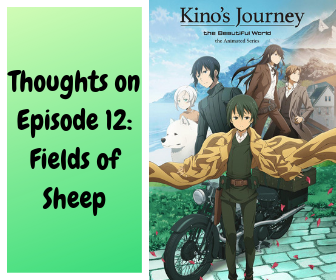 Featured image for Kino's Journey Episode 12: Fields of Sheep