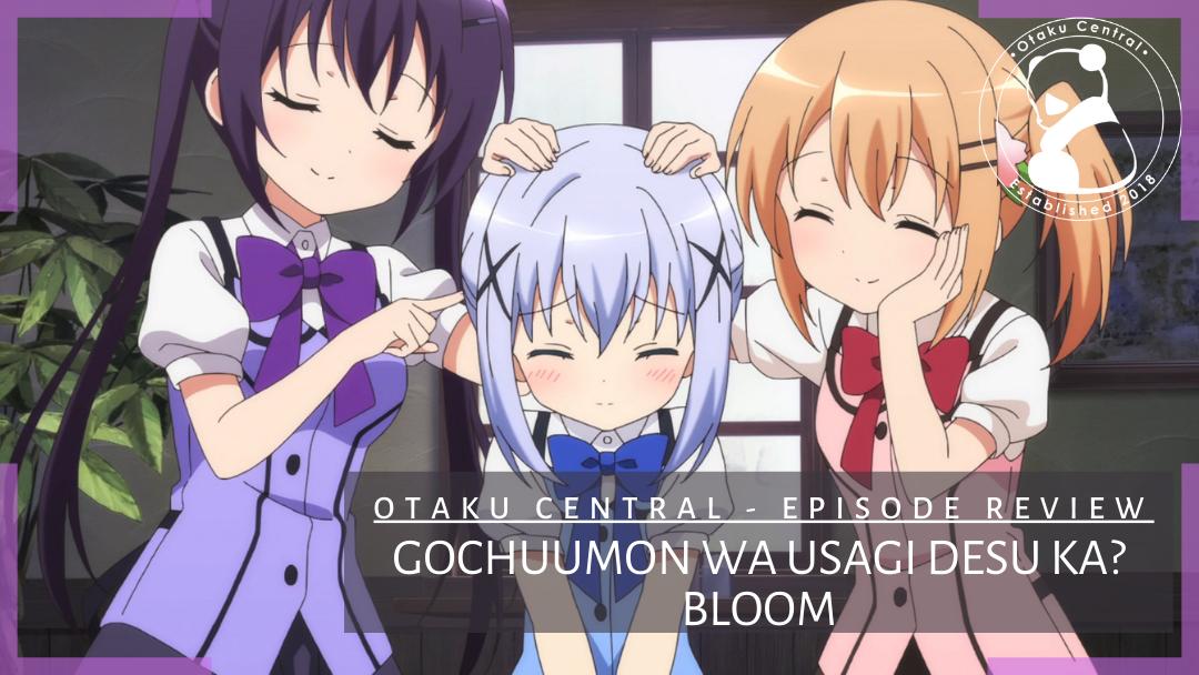Featured image for Gochuumon wa Usagi Desu ka? Bloom | Episode 10 and 11 Review