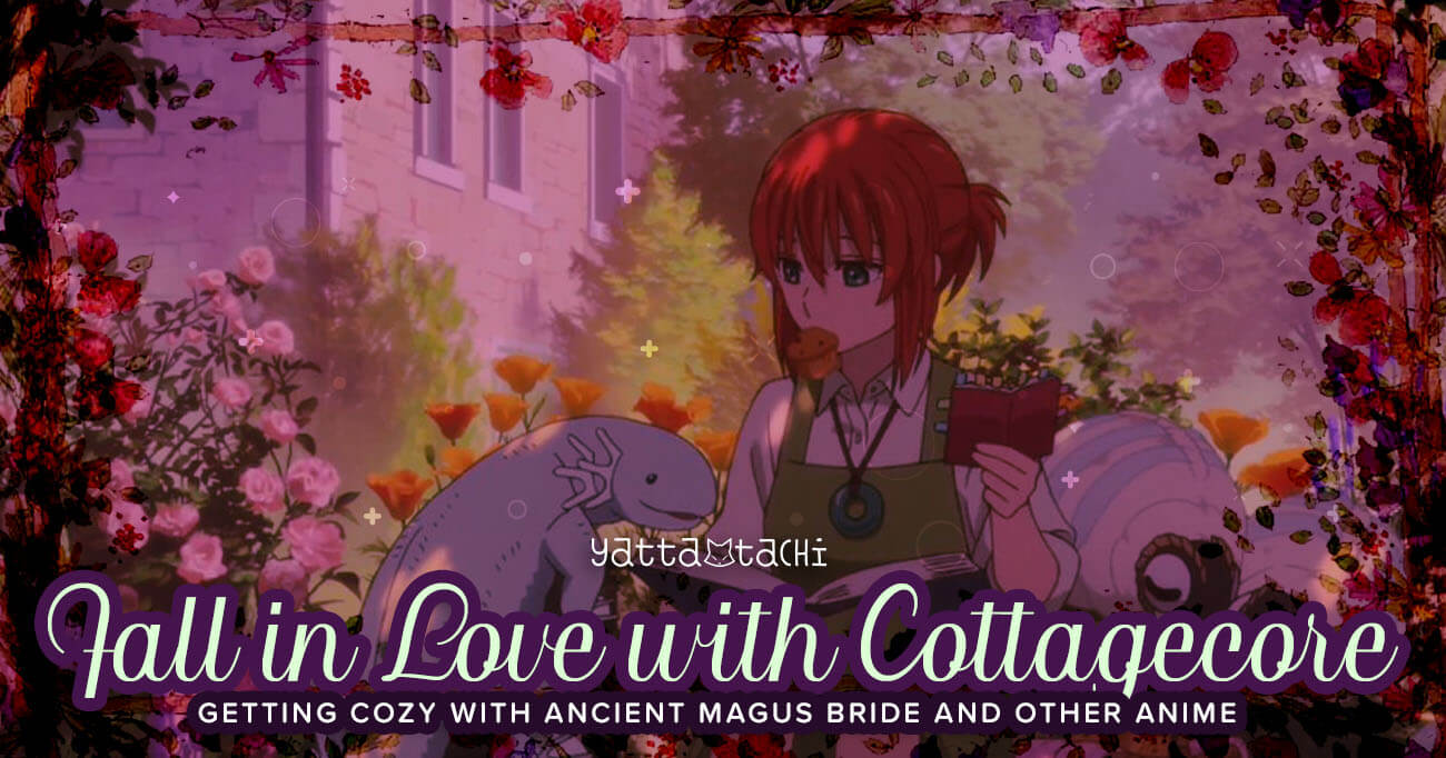 Featured image for Fall in Love with Cottagecore: Getting Cozy with Ancient Magus Bride and Other Anime