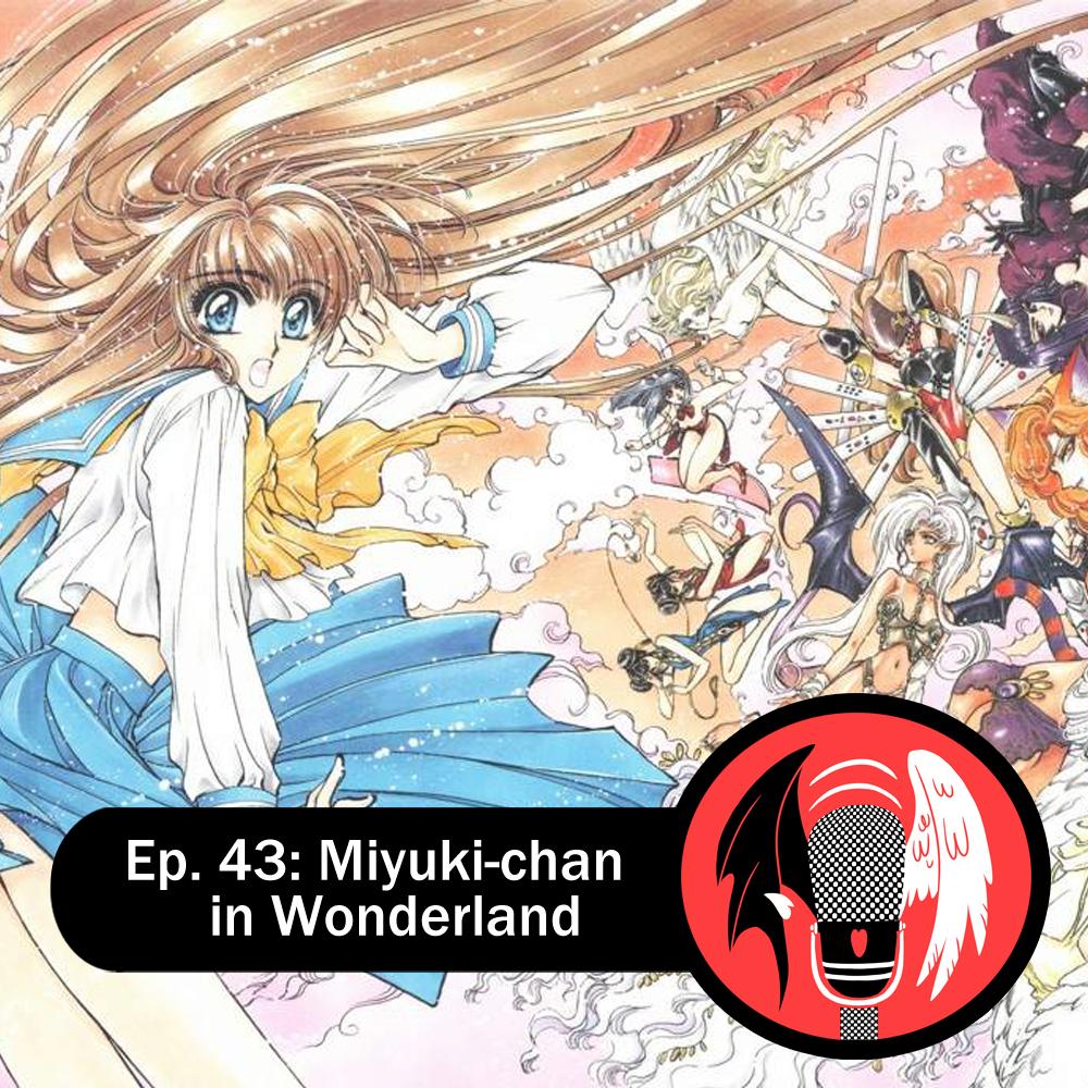 Featured image for Episode 43: Miyuki-chan in Wonderland — Neverending