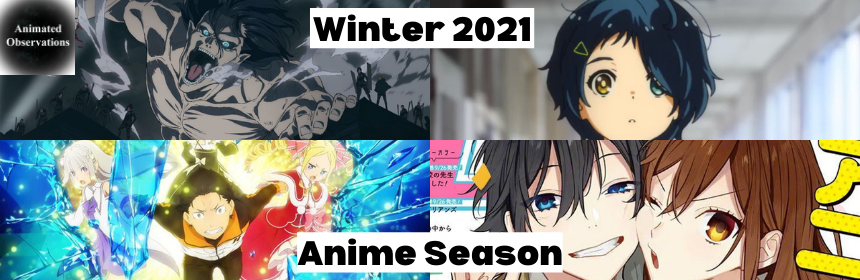 Featured image for Discussing the Winter 2021 Anime Season