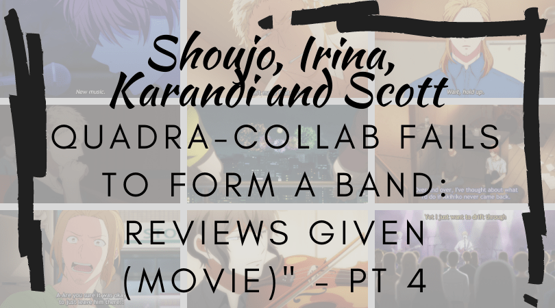 """Featured image for Quadra-collab Fails to Form a Band: Reviews Given (movie)"""" – pt 4 (Final)"""