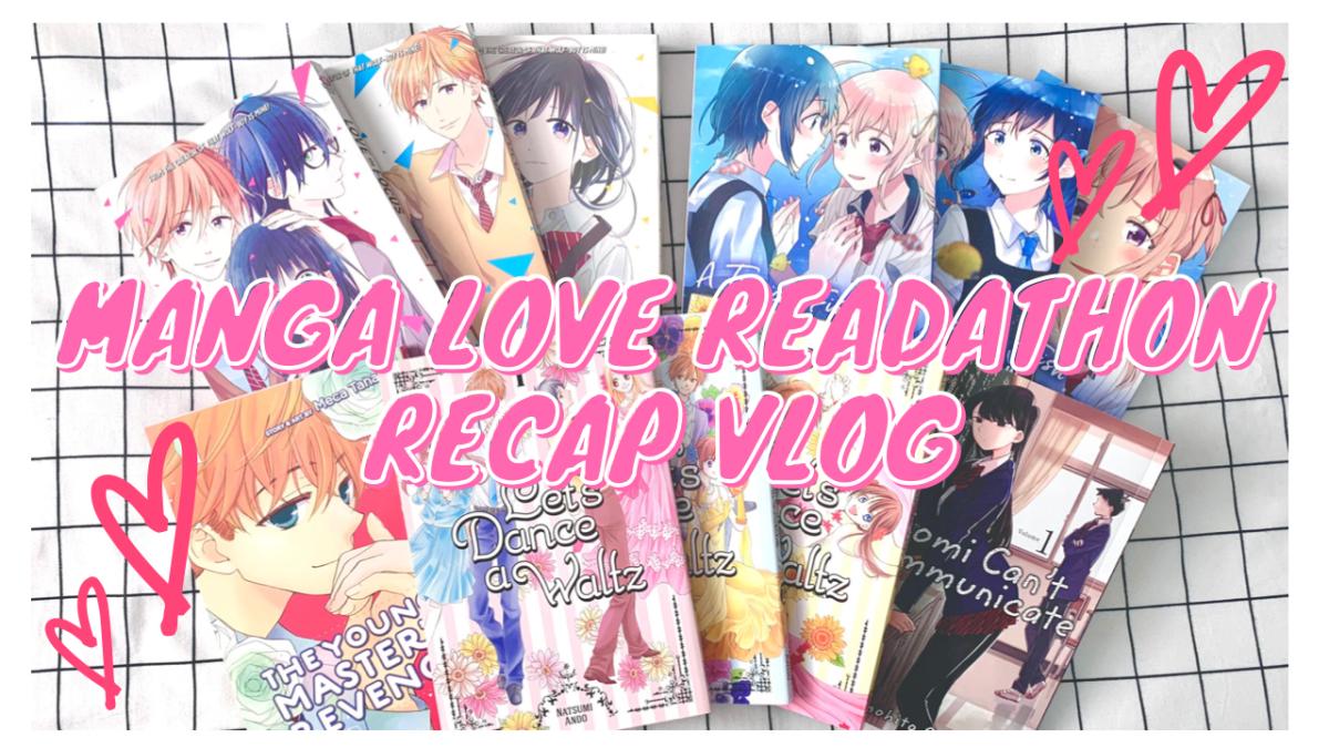 Featured image for Manga Love Readathon Recap Vlog! || FEB 2021 #mangalovereadathon