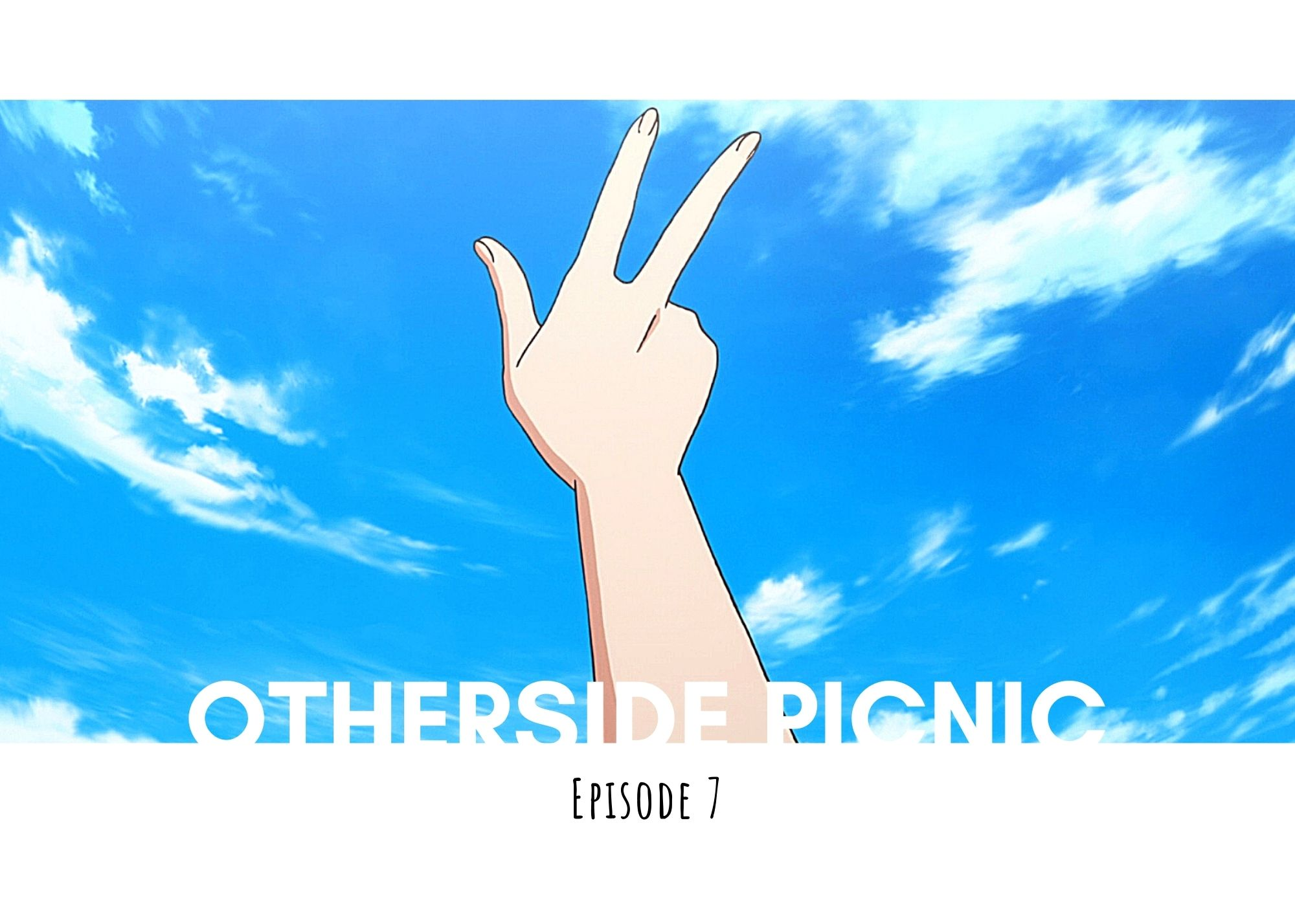Featured image for Otherside Picnic Episode 7 – Holiday!
