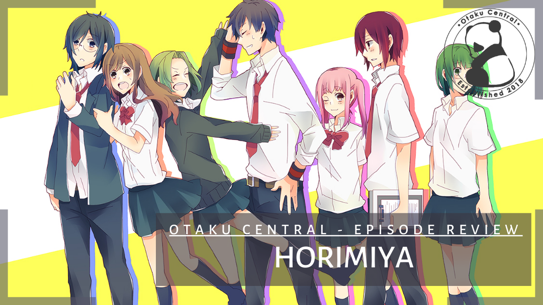 Featured image for Horimiya | Episode 2 and 3 Review