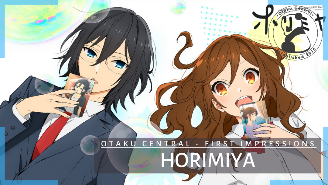 Featured image for Horimiya | First Impressions