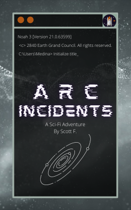 Featured image for (An Original Story) Arc Incidents: Chapter 2 – Launch
