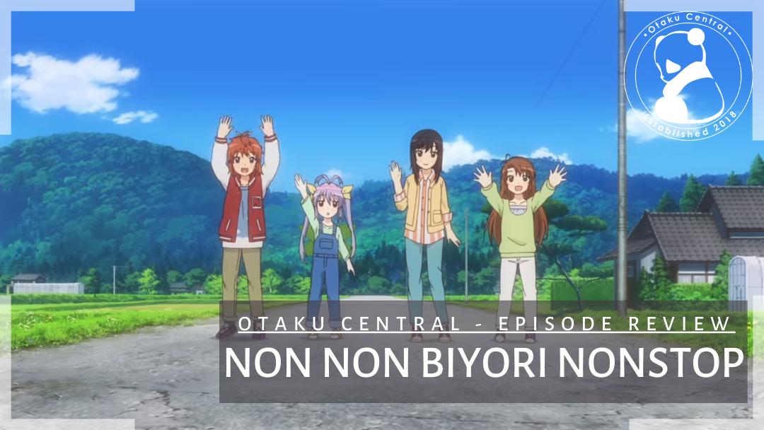 Featured image for Non Non Biyori Nonstop | Episode 2 and 3 Review